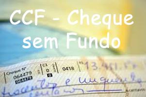 O que é CCF – Cheque sem fundo