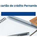 Como fazer o cartão de crédito Pernambucanas